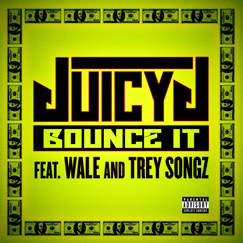 Juicy J - Bounce It