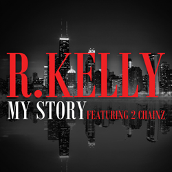 RKELLY MY STORY single 250